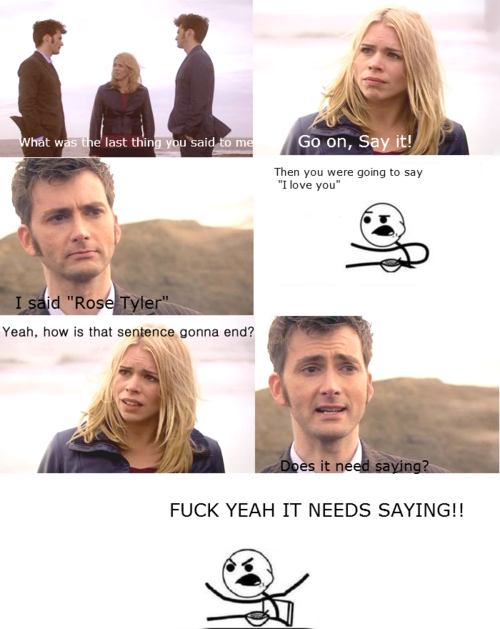 "In defense of ""Does it need saying?"" An in-depth look at why it was absolutely necessary for the Doctor to refuse to say ""I love you"" to Rose Tyler"